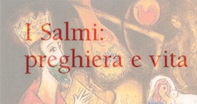 I Salmi: preghiera e vita